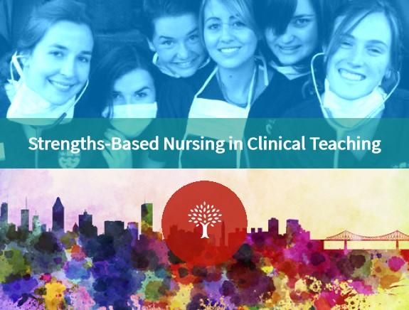Strengths-Based Nursing in Clinical Teaching